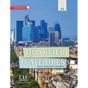 Quartier d'affaires - Niveau A2 - Livre de l'élève + DVD Rom