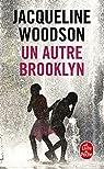 Un autre Brooklyn par Woodson