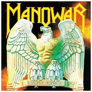 Manowar Battle - Classic Rock - Battle Hymns by