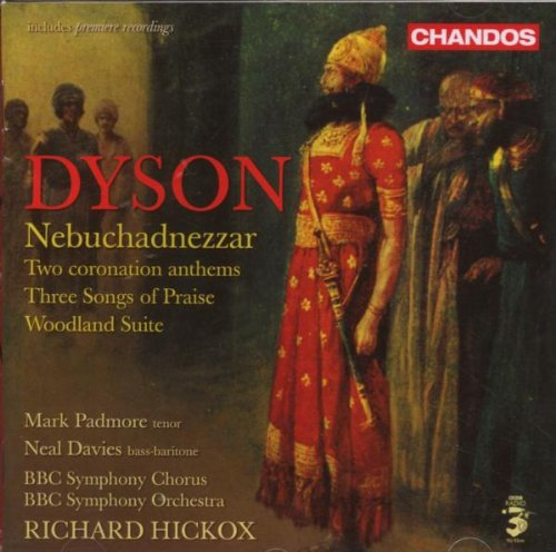 dyson-nebuchadnezzar-two-coronation-anthems-three-songs-of-praise-woodland-suite