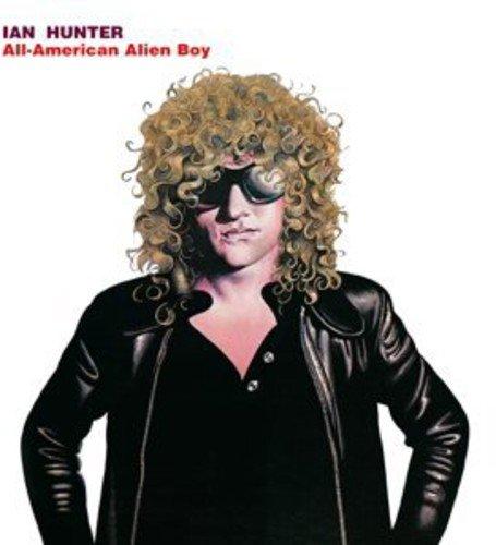 Ian Hunter: All American Alien Boy (Audio CD)