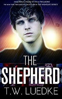 The Shepherd (YA Paranormal) by [Luedke, Travis]