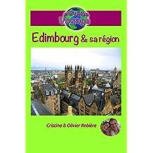 eGuide Voyage: Édimbourg et sa région: Découvrez Édimbourg, la capitale de l'Écosse, ainsi que sa région, dans ce guide de voyage et de tourisme enrichi de photos.
