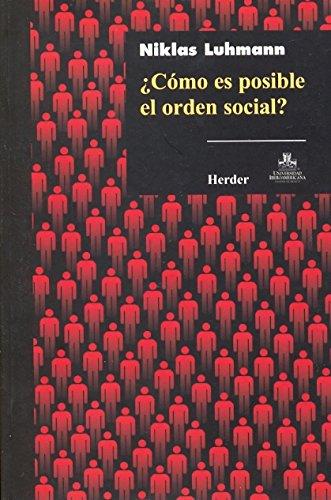 Cómo es posible el orden social?