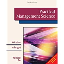 Practical Management Science, Revised (with CD-ROM, Decision Making Tools and Stat Tools Suite, and Microsoft Project) by Wayne L. Winston (2008-08-06)