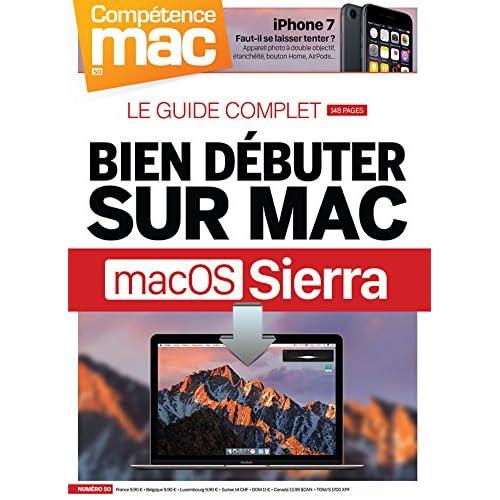 Compétence Mac 50 : Bien débuter sur Mac avec macOS Sierra