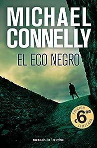 El eco negro par Michael Connelly