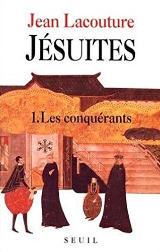 Jésuites Tome 1 : Les conquérants
