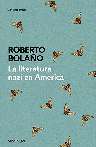 La literatura nazi en América (CONTEMPORANEA) por Roberto Bolaño