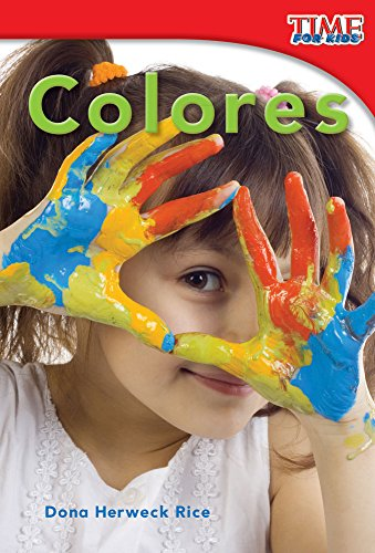 Colores (Colors) (Time for Kids Nonfiction Readers)
