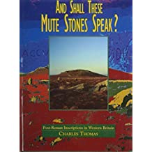 And Shall These Mute Stones Speak? by Charles Thomas (1994-05-26)