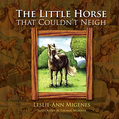 The Little Horse That Couldn't Neigh