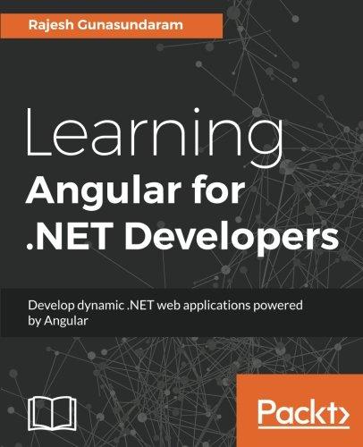 Learning Angular for .NET Developers por Rajesh Gunasundaram