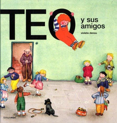 Teo y Sus Amigos (Teo Descubre el Mundo)