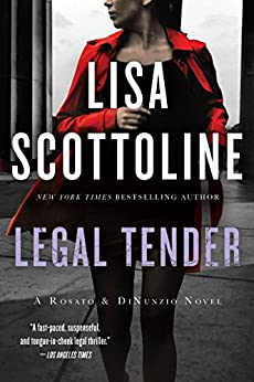 Legal Tender (Rosato & Associates) by [Scottoline, Lisa]