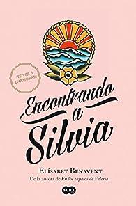 Encontrando a Silvia par Elísabet Benavent