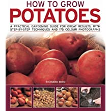 How to Grow Potatoes: A Practical Gardening Guide for Great Results with Step-by-step Techniques