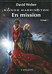 "Afficher ""Honor Harrington n° 12 En mission, vol. 1"""