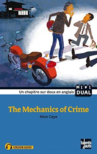 The Mechanics of Crime Nouvelle Édition