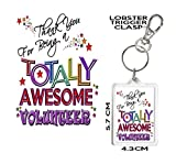 Best Volunteer - Volunteer Gift Keyring. Thank You for Being A Review
