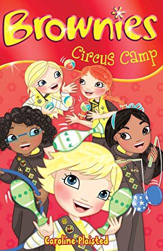 Circus Camp (Brownies) by C. A. Plaisted (7-Jun-2010) Paperback