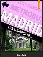 Madrid. Los lugares de…