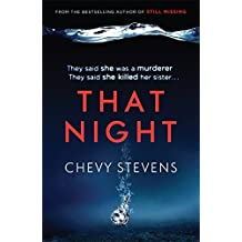 That Night by Chevy Stevens (2014-12-04)