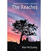 { [ THE REACHES ] } By McCluskey, Alan (Author) Jul-21-2011 [ Paperback ]