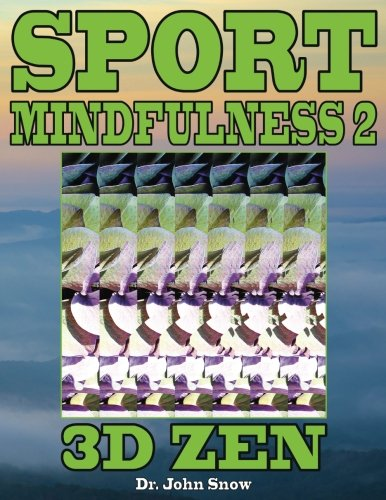 Sport Mindfulness 2: 3D Zen: Volume 2