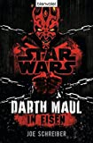 Star WarsTM Darth Maul: In Eisen: Roman