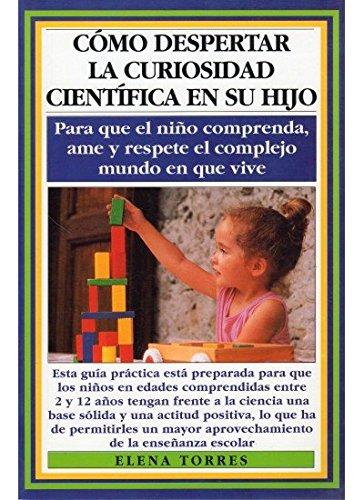 como-despertar-curiosidad-cientif-hijo-nios-y-adolescentes