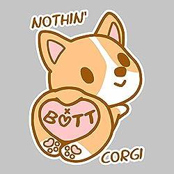 Nothin Butt Corgi Women's Sweatshirt