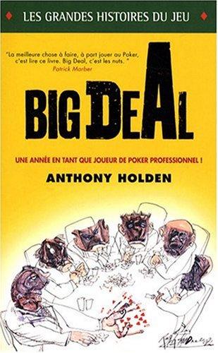 Big Deal par Anthony Holden