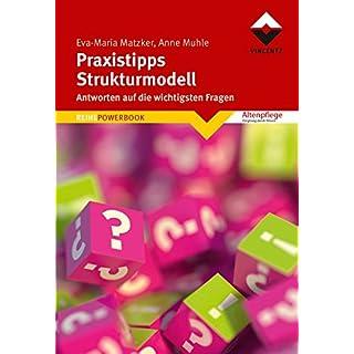 Praxistipps Strukturmodell: Antworten auf die wichtigsten Fragen (REIHE POWERBOOK)