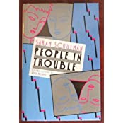 People in Trouble by Sarah Schulman (1990-01-31)