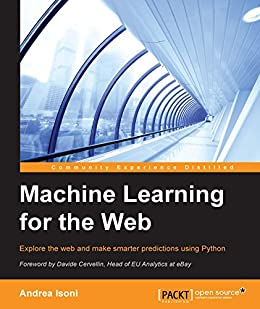 Machine Learning for the Web by [Isoni, Andrea]