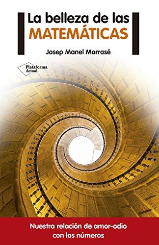 La belleza de las matemáticas por Josep Manel Marrasé