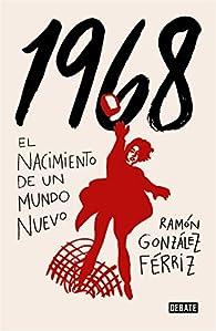 1968 par Ramón González Férriz