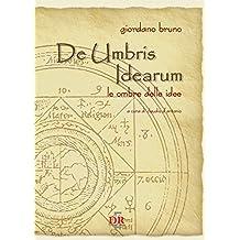 De Umbris Idearum: Le ombre delle idee (Arcobaleno)