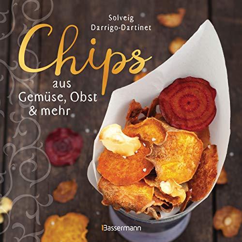 Chips aus Gemüse, Obst und mehr. Die besten Rezepte für hauchdünnes Gebäck aus dem Backofen: Lecker, fettarm und gesund. Mit Saucen und Dips