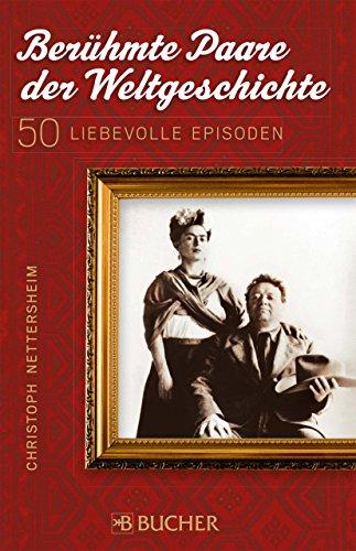 Buchseite und Rezensionen zu 'Berühmte Paare der Weltgeschichte' von Christoph Nettersheim