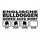 Siviwonder Auto Aufkleber ENGLISCHE BULLDOGGE Hunde Hören aufs Wort Hundeaufkleber 30cm black