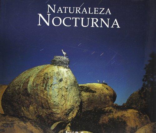 Naturaleza nocturna por Jose B. Ruiz