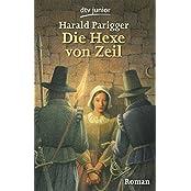 Die Hexe von Zeil: Roman