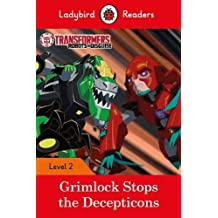 Transformers: Grimlock Stops the Decepticons – Ladybird Readers Level 2