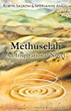 Methuselah: An Inspirational Novel