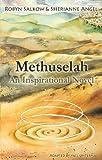 Methuselah: An Inspirational Novel