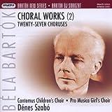 Choral Works (27 Choruses) by CANTEMUS CHILDREN CHOIR (coro) (2013-11-01)