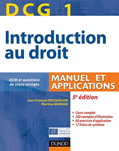DCG 1 - Introduction au droit - 5e édition - Manuel et applications : Manuel et Applications, QCM et questions de cours corrigées (DCG 1 - Introduction au droit -DCG 1)