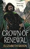 Crown of Renewal (Paladin's Legacy Book 5)